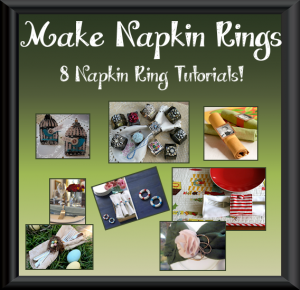 Tutorials - how to make DIY napkin rings