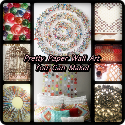 Paper Wall Art – 8 Paper Pretties