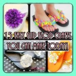 15 EASY Flip Flop Crafts You Can Make Today