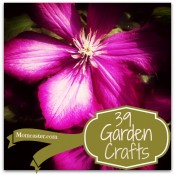 39 Gorgeous Garden Crafts