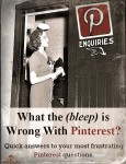 What the #@% is Wrong With Pinterest?
