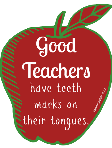 Teacher appreciation quotes via Momcaster.com