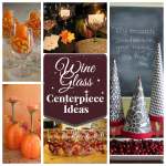 5 Fun Wine Glass Centerpiece Ideas