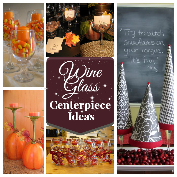 Ideas for using wine glasses as centerpieces via Momcaster.