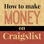 How YOU Can Make Money on Craigslist
