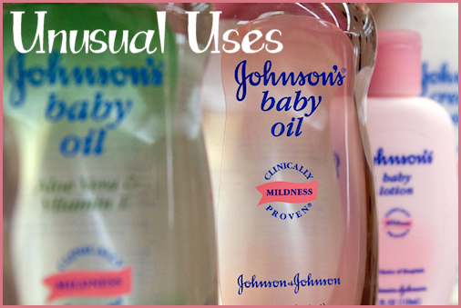 Unusual uses for Baby Oil