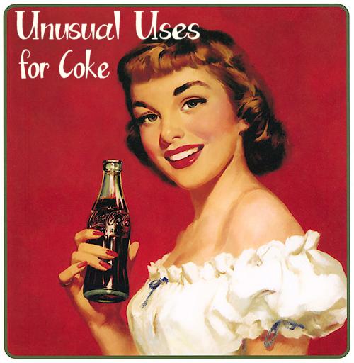 Unusual uses for Coke
