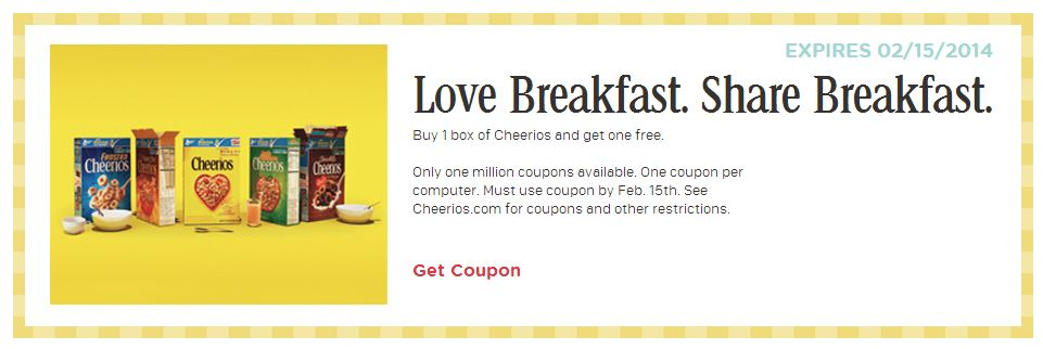 Buy a box of Cheerios - get a box FREE.